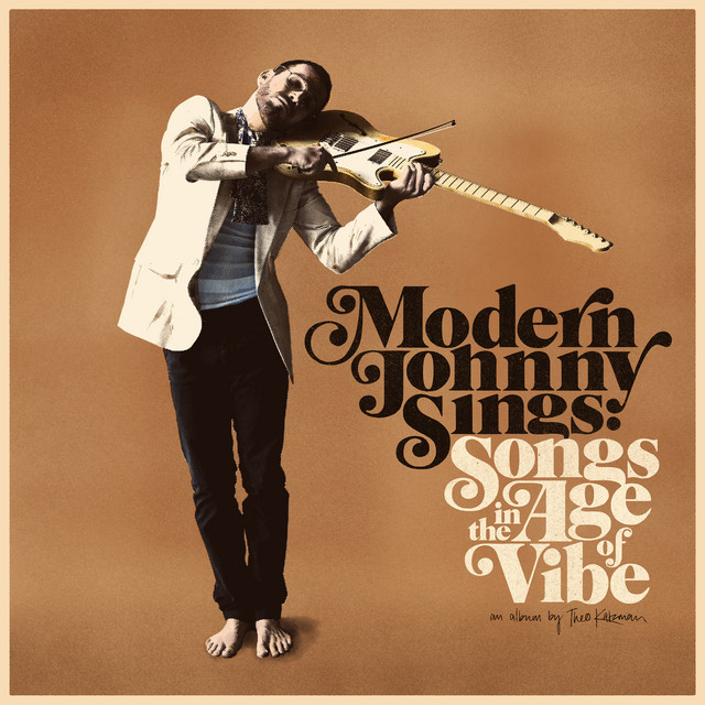 Album cover for Modern Johnny Sings: Songs in the Age of Vibe by Theo Katzman