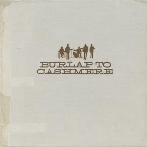 Burlap to Cashmere album