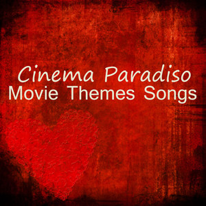 Movie Theme Songs: Cinema Paradiso -