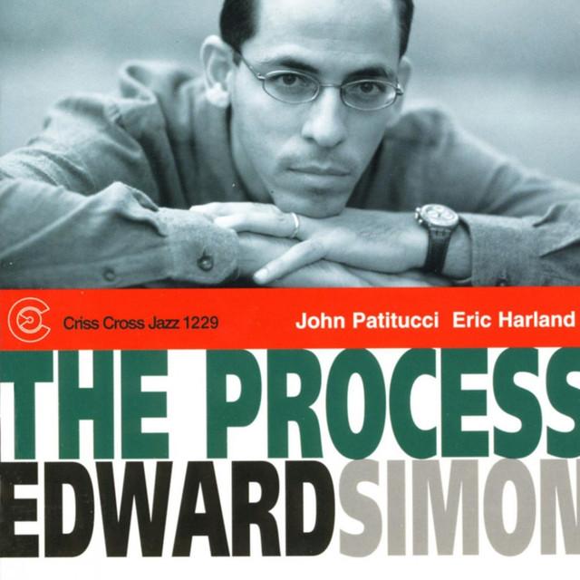 John Patitucci, Edward Simon, Eric Harland The Process album cover