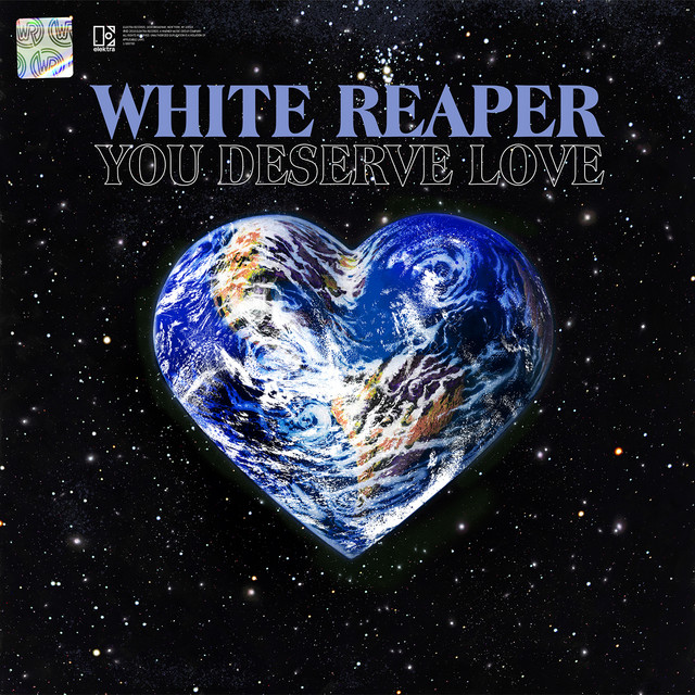 Album cover for You Deserve Love by White Reaper