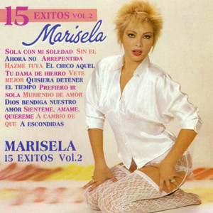 15 Éxitos de Marisela, Vol. 2 - Marisela