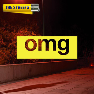 The Streets OMG cover
