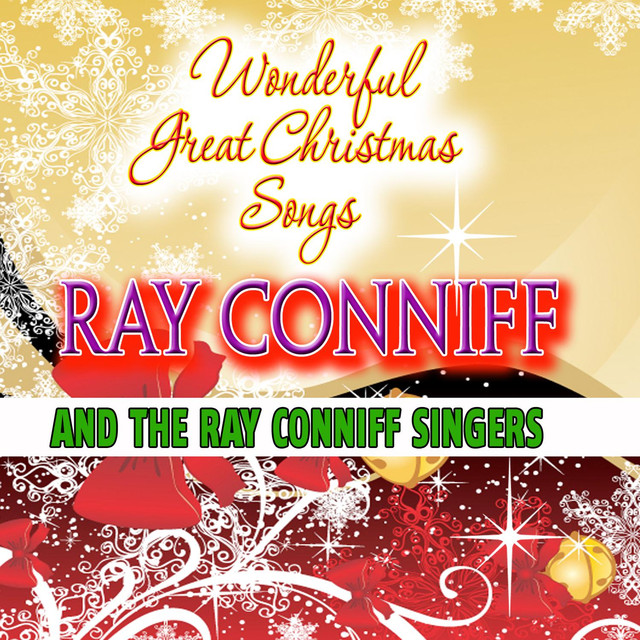 wonderfull great christmas songs by the ray conniff singers on spotify - Ray Conniff Christmas