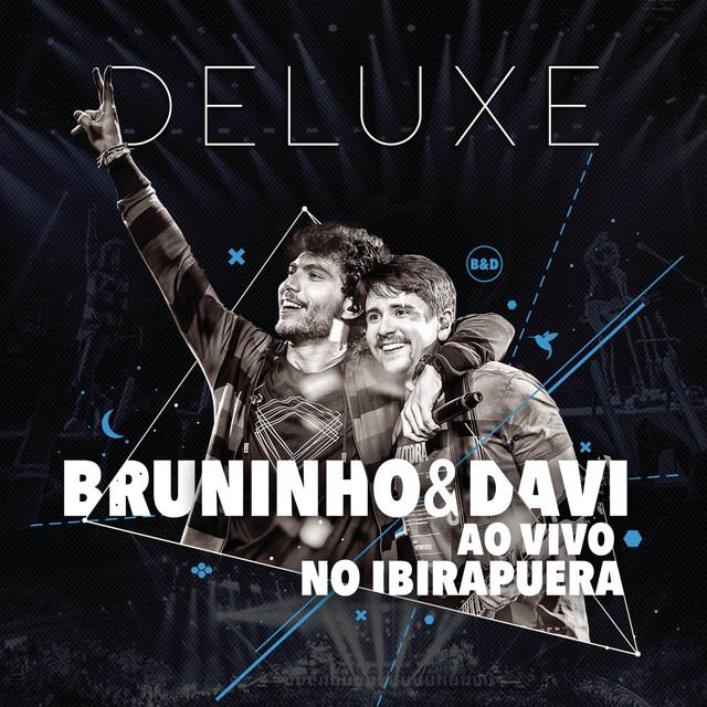Bruninho & Davi ao Vivo no Ibirapuera (Deluxe)