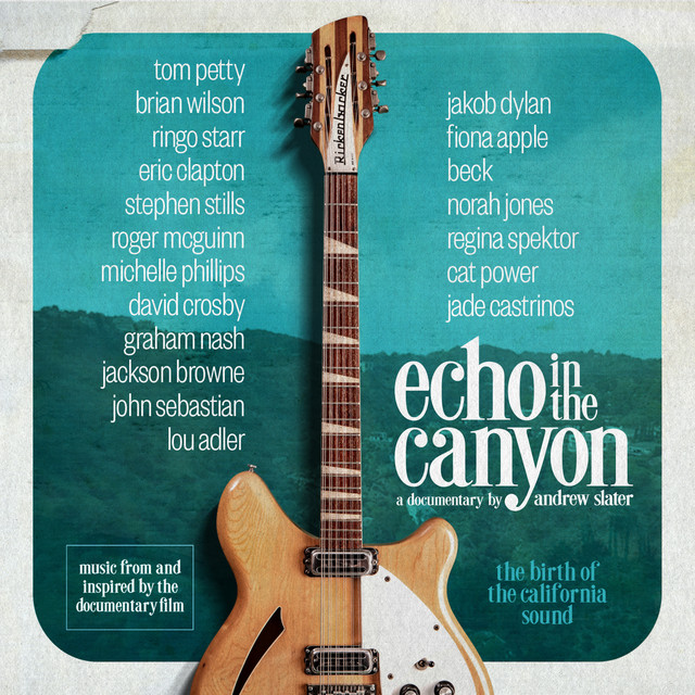 Echo in the Canyon (feat. Jakob Dylan) [Original Motion Picture Soundtrack]