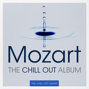 Mozart - The Chill Out Album Albumcover