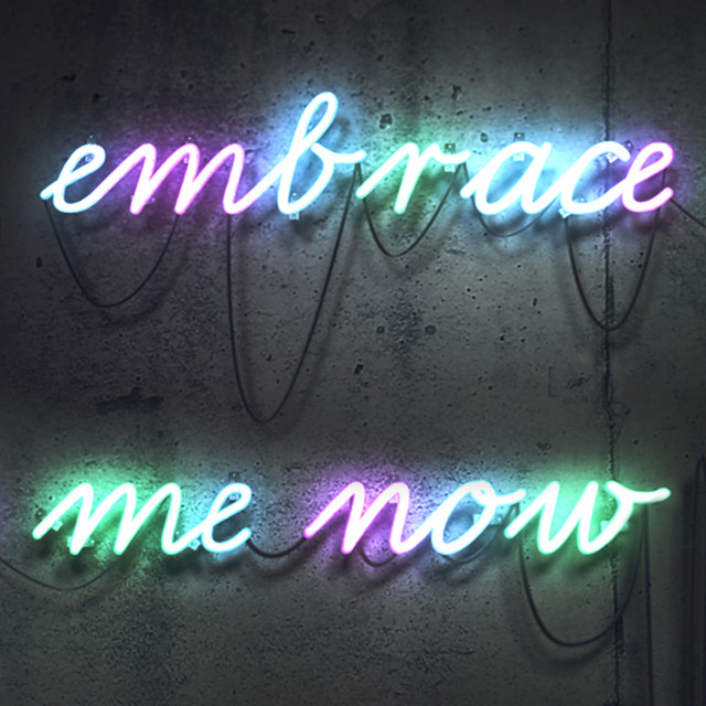 Embrace Me Now