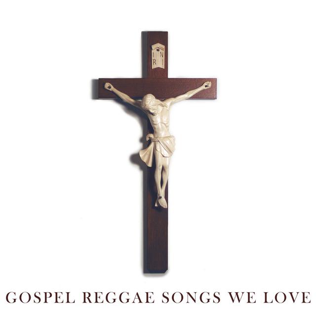 Gospel Songs We Love