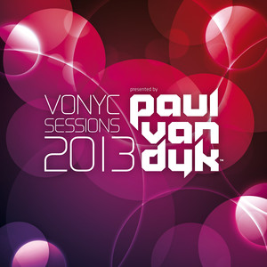 VONYC Sessions 2013 - Presented by Paul van Dyk (Unmixed Edits) Albümü