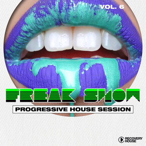 Freak Show, Vol. 6 - Progressive House Session album