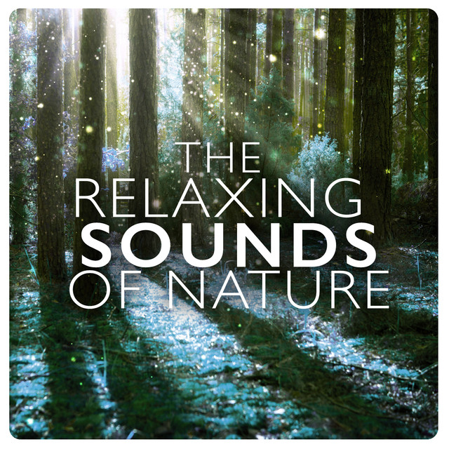 The Relaxing Sounds of Nature Albumcover