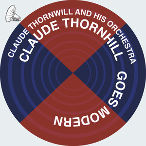 Claude Thornhill Goes Modern album