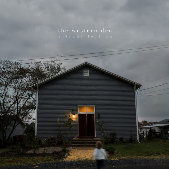 Album cover for A Light Left On by The Western Den
