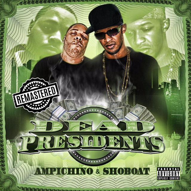 Dead Presidents (Remastered)