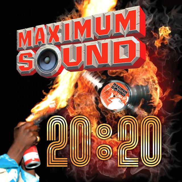 Various Artists Maximum Sound 20:20 album cover