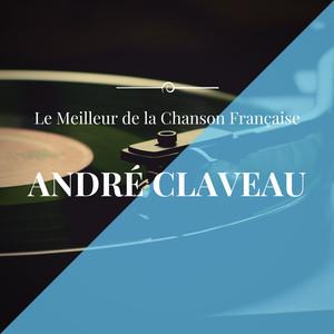 Best of André Claveau (Le meilleur de la chanson française) album
