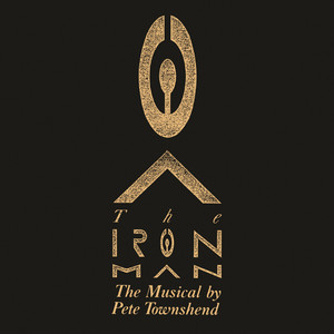 The Iron Man: The Musical By Pete Townshend album