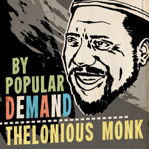 By Popular Demand Thelonious Monk