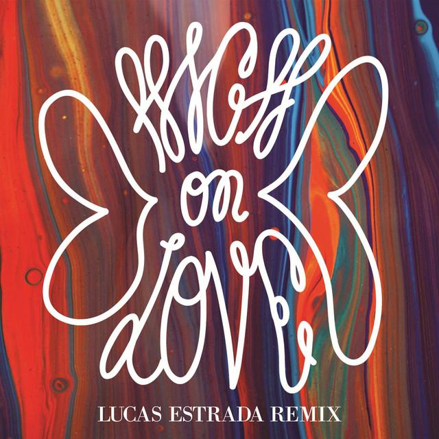 High on Love (Lucas Estrada Remix)