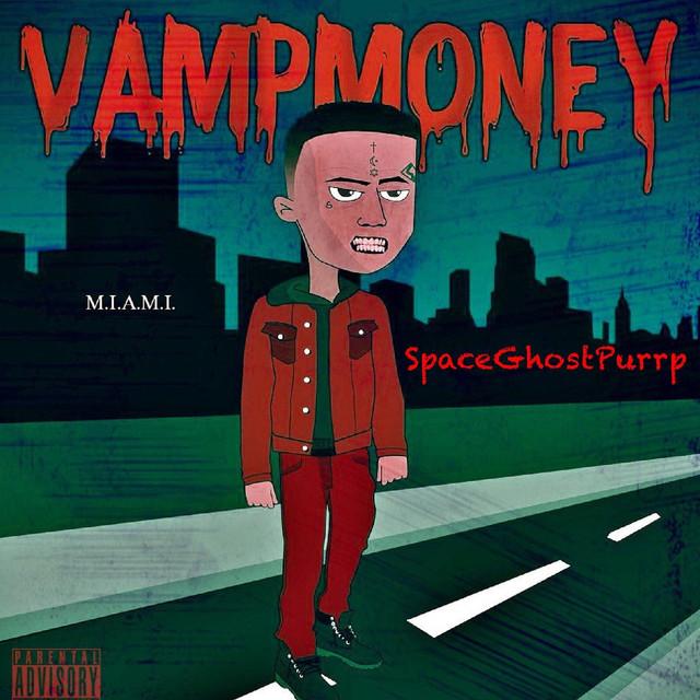 Album cover for Vamp Money by SpaceGhostPurrp