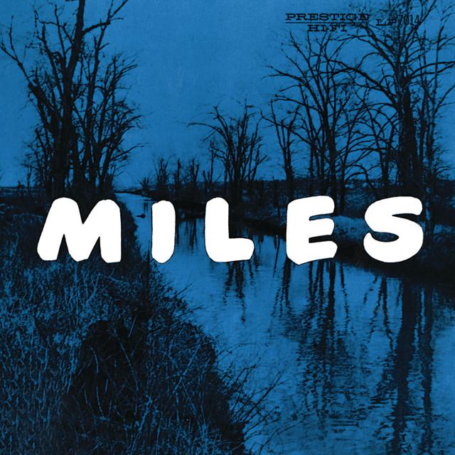 Miles: The New Miles Davis Quintet (Rudy Van Gelder Remaster)