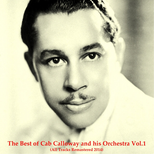Vagabond Vagabond Vol 24: The Best Of Cab Calloway And His Orchestra, Vol. 1 (All