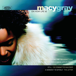 Macy Gray On How Life Is Albumcover