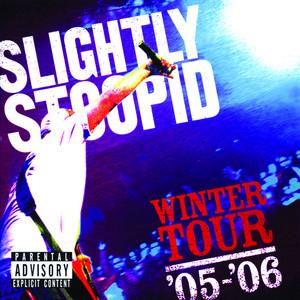 Winter Tour '05-'06 (Explicit)