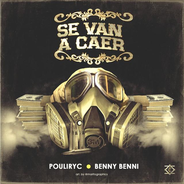 Se Van a Caer (feat. Pouliryc)