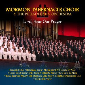 Mormon Tabernacle Choir, The Philidelphia Orchestra The Lord's Prayer cover