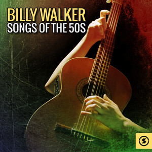 Billy Walker: Songs of the 50s album