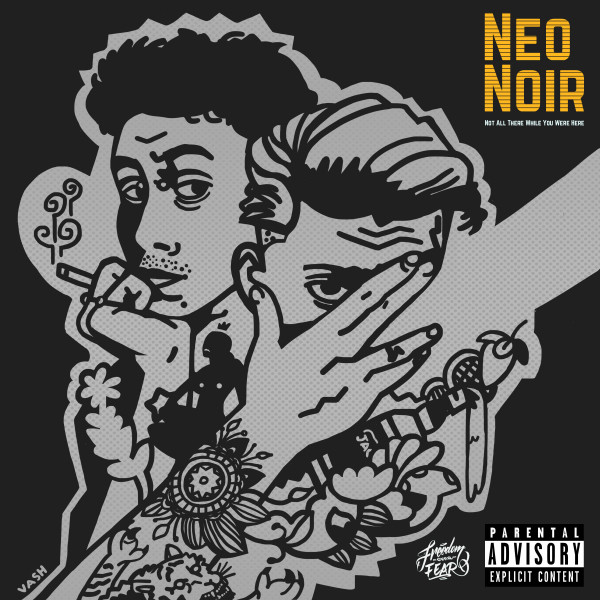 Album cover for NOT ALL THERE WHILE YOU WERE HERE by Neo Noir