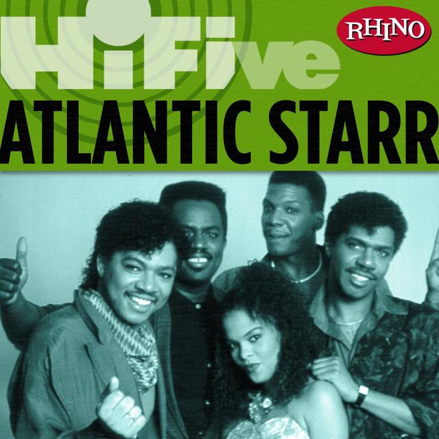 Rhino Hi-Five: Atlantic Starr (US Release)