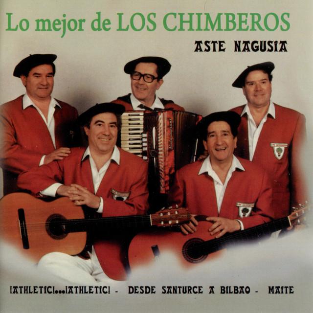 Lo mejor de los chimberos aste nagusia by los chimberos - Albaniles bilbao ...
