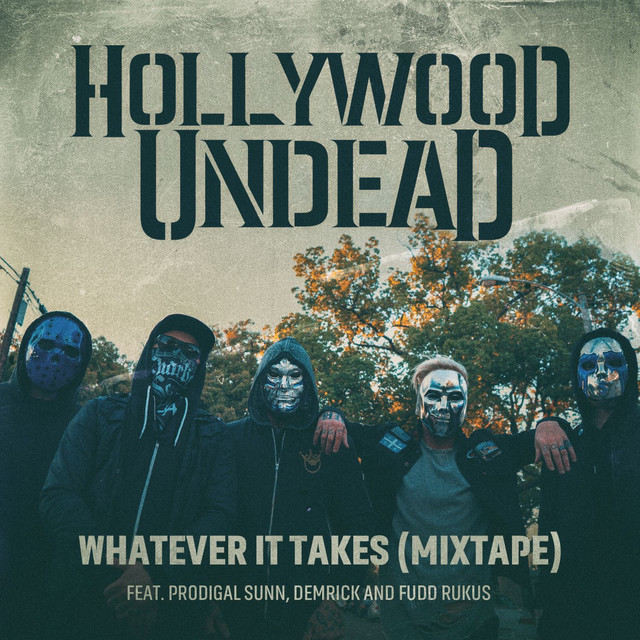 Whatever It Takes (feat. Prodigal Sunn, Demrick & Fudd Rukus) [Mixtape]