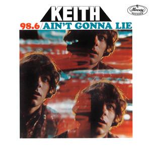 98.6 / Ain't Gonna Lie album