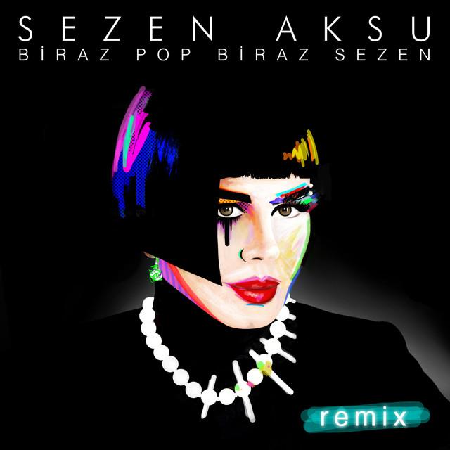 Biraz Pop Biraz Sezen Remix