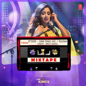 """Sunn Raha Hai-Rozana (From """"T-Series Mixtape"""") Albümü"""