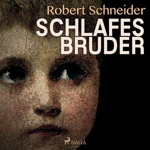 Schlafes Bruder (Ungekürzt) Audiobook