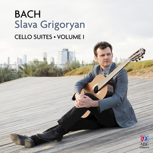 Bach: Cello Suites Vol. I
