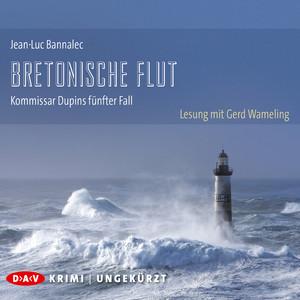 Bretonische Flut - Kommissar Dupins fünfter Fall (Ungekürzte Lesung) Hörbuch kostenlos