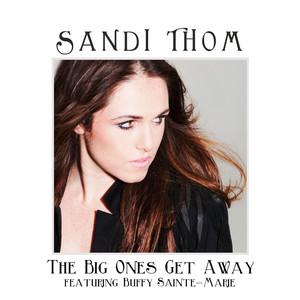 Sandi Thom, Buffy Sainte-Marie The Big Ones Get Away cover