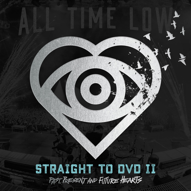 Album cover for Straight To DVD II: Past, Present, and Future Hearts by All Time Low