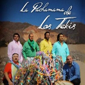 La Pachamama de los Tekis - Los Tekis
