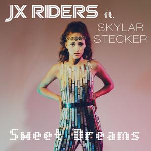 JX Riders, Skylar Stecker Sweet Dreams cover
