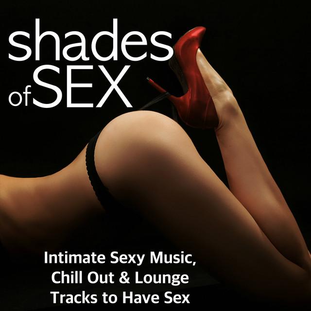 good chill sex music