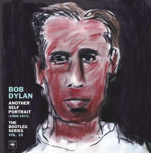 Another Self Portrait (1969-1971): The Bootleg Series Vol. 10 Sampler album