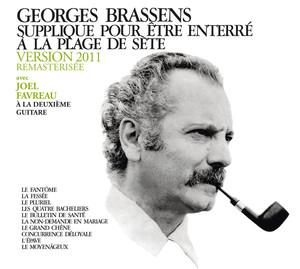 Supplique Pour Être Enterré A La Plage De Sète (Version 2011 Avec Deuxième Guitare) album