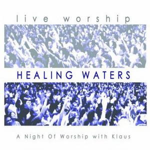 Healing Waters - Kari Jobe